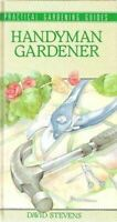 Handyman Gardener, Bebb, David L., Very Good, Hardcover