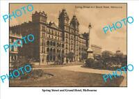 6 X 4 PHOTO OF OLD GRAND HOTEL MELBOURNE VICTORIA