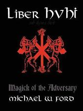 Liber Hvhi by Michael Ford (2007, Paperback)