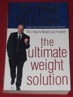 THE ULTIMATE WEIGHT SOLUTION ~ Dr Phil McGraw...