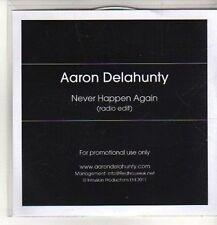 (CO312) Aaron Delahunty, Never Happen Again - 2011 DJ CD