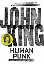Human Punk by John King (2015, Paperback) FREE SHIPPING in the US