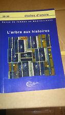 L'Arbre aux Histoires - collectif - Etoiles d'Encre N°29/30