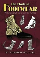 Mode in Footwear : A Historical Survey With 53 Plates, Paperback by Wilcox, R...