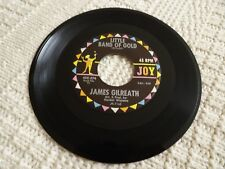 JAMES GILREATH LITTLE BAND OF GOLD/I'LL WALK WITH YOU  JOY 274