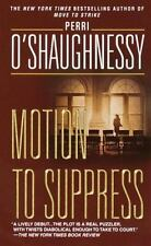 Nina Reilly: Motion to Suppress by Perri O'Shaughnessy (1996, Paperback)