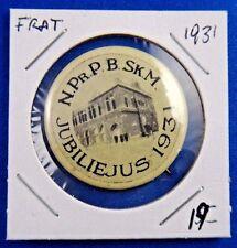1931 Jubiliejus N. Pr. P. B. SK. M. Fraternal Pin Pinback Button
