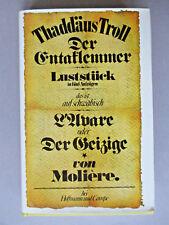 Der Entaklemmer,Thadäus Troll - Luststück in fünf Aufzügen;das ist auf schwäb...