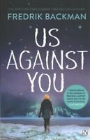 Us Against You, Paperback by Backman, Fredrik; Smith, Neil (TRN), Brand New, ...