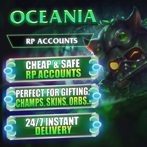 League of Legends OCE LOL OCE RP Account RP Accounts Choose Amount of CHEAP RP