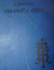 Storia Missioni - I MARTIRI ANNAMITI E CINESI 1900 Tip. Vaticana Roma Leone XIII