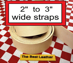"""2"""" to 3"""" Vegetable Tanned Tooling Leather Belt Blanks, Straps. Select Size."""