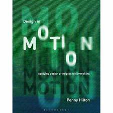 Design in Motion - Paperback / softback NEW Hilton, Penny