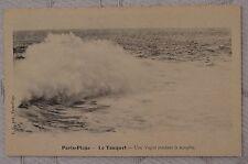 """CPA """" PARIS PLAGE - Le Touquet - Une Vague pendant la tempête"""