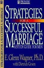 Strategies for a Successful Marriage by E. Glenn Wagner with Dietrich Gruen 7435