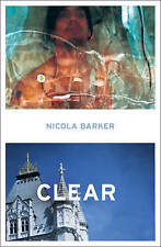 Good, Clear: A Transparent Novel, Barker, Nicola, Book