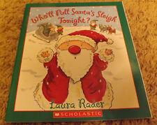 Who'll Pull Santa's Sleigh Tonight? by Laura Rader (2004)