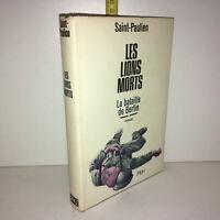 Saint-Paulien LES LIONS MORTS, LA BATAILLE DE BERLIN roman 1965 Plon - ZZ-10311