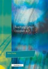 Teaching Gifted Children 4-7: A Guide for Teachers (Paperback or Softback)
