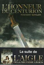 LITTERATURE JEUNESSE - L'HONNEUR DU CENTURION - L'AIGLE DE LA NEUVIEME LEGION