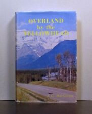 Overland by the Yellowhead Route, Western Canada, Highway Transport