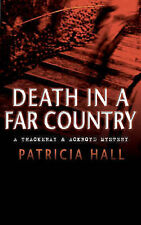 Hall, Patricia, Death in a Far Country (Thackeray & Ackroyd), Very Good Book