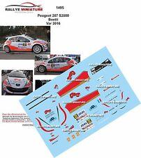 DECALS 1/18 REF 1495 PEUGEOT 207 S2000 BOETTI RALLYE DU VAR 2016 RALLY