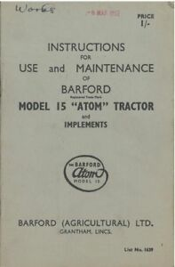 Barford Atom 15 Tractor and Implements Operators Manual