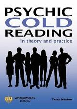 Psychic Cold Reading - In Theory and Practice (Paperback or Softback)