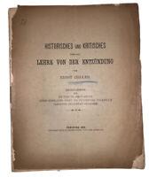 1892, 1st Ed, GERMAN MEDICAL BOOK, HISTORISCHES UND KRITISCHES, ERNST ZIEGLER