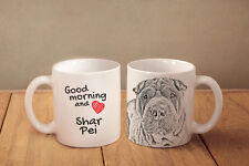 "Shar Pei - ceramic cup, mug ""Good morning and love"", Usa"