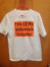 This IS My HALLOWEEN Costume! T Shirt Size L