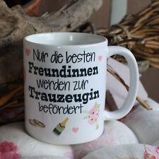 Tasse / Freundinnen - Trauzeugin... / Geschenk Freundschaft Weihnachten