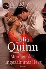 Mein wildes, ungezähmtes Herz von Julia Quinn (2015, Taschenbuch)