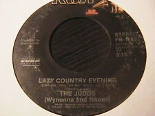 "THE JUDDS ""LAZY COUNTRY EVENING"" / ""WHY NOT ME"" 7"" 45 1984"