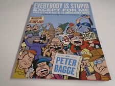 Everybody Is Stupid Except for Me and Other Astute Observations by Peter...