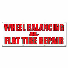 WHEEL BALANCING & FLAT TIRE REPAIR Body Shop Banner Sign 4' x 2' /w 4 Grommets