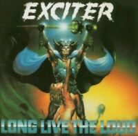 EXCITER - LONG LIVE THE LOUD  CD  11 TRACKS HARD & HEAVY / METAL  NEUF