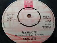 "YOUNG LOVE * RAMAYA * 7"" SINGLE EMI ODEON ( ODO 103 ) 1979 EXCELLENT"