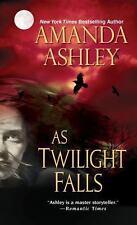 As Twilight Falls (Morgan's Creek) Ashley, Amanda Mass Market Paperback