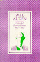 Collected Shorter Poems 1927-1957, Paperback by Auden, W. H., Brand New, Free...