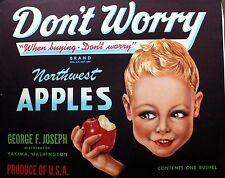 Vintage Apple Label Original Fruit Crate Label Don't Worry Northwest Washington