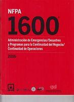 NFPA 1600 Administracion de Emergencias Desastres y Programas para la...2016 Ed