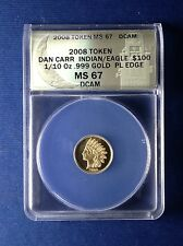 1/10 oz .999 Gold Bullion 2008 $100 Indian Eagle Smooth Daniel Carr ANACS MS-67