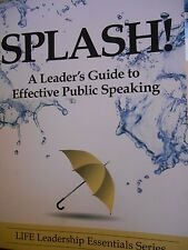 Splash! A Leader's Guide to Effective Public Speaking intro by Chris Brady new
