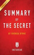 Summary of the Secret: Rhonda Byrne Includes Analysis (Paperback or Softback)