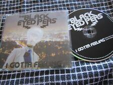 The Black Eyed Peas I Gotta Feeling Promo Interscope Rec BEPFEELCDP1 CD Single