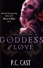 Goddess of Love By P. C. Cast (Paperback, 2011)