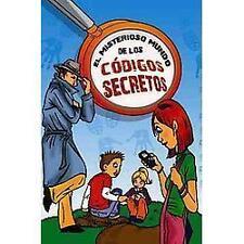 El misterioso mundo de los codigos secretos/ The Mysterious World...  (NoDust)