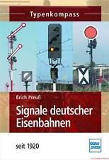 Fachbuch Signale deutscher Eisenbahnen, Typenkompass und Erläuterung, NEU